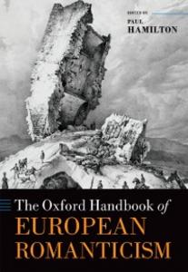 Ebook in inglese Oxford Handbook of European Romanticism -, -