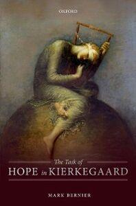 Ebook in inglese Task of Hope in Kierkegaard Bernier, Mark