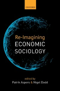 Ebook in inglese Re-Imagining Economic Sociology -, -