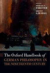 Oxford Handbook of German Philosophy in the Nineteenth Century