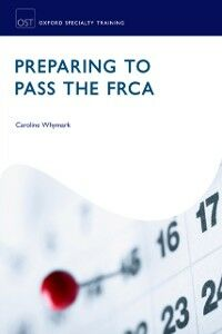 Ebook in inglese Preparing to Pass the FRCA: Strategies for Exam Success -, -