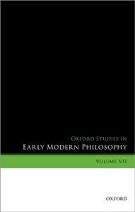 Ebook in inglese Oxford Studies in Early Modern Philosophy, Volume VII