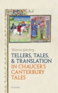 Ebook in inglese Tellers, Tales, and Translation in Chaucers Canterbury Tales Ginsberg, Warren