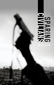 Ebook in inglese Sparing Civilians Lazar, Seth