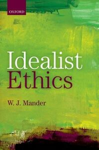 Ebook in inglese Idealist Ethics Mander, W. J.