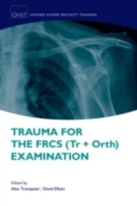 Ebook in inglese Trauma for the FRCS (Tr + Orth) Examination -, -