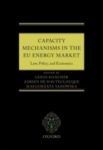 Ebook in inglese Capacity Mechanisms in the EU Energy Market: Law, Policy, and Economics -, -