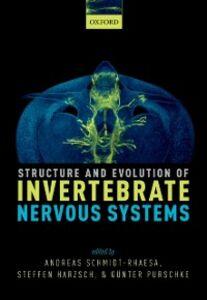 Ebook in inglese Structure and Evolution of Invertebrate Nervous Systems Harzsch, Steffen , Purschke, G&uuml , nter , Schmidt-Rhaesa, Andreas