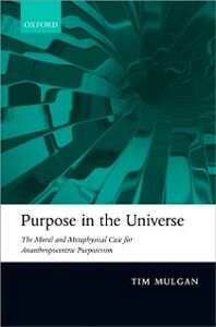 Ebook in inglese Purpose in the Universe: The moral and metaphysical case for Ananthropocentric Purposivism Mulgan, Tim