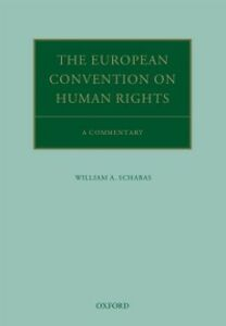 Foto Cover di European Convention on Human Rights: A Commentary, Ebook inglese di William A. Schabas, edito da OUP Oxford