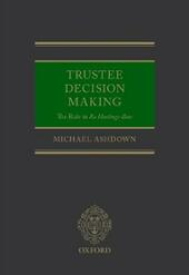 Trustee Decision Making: The Rule in Re Hastings-Bass