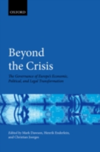Ebook in inglese Beyond the Crisis: The Governance of Europes Economic, Political and Legal Transformation -, -