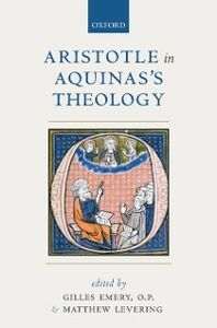 Ebook in inglese Aristotle in Aquinass Theology -, -