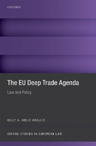 Ebook in inglese EU Deep Trade Agenda: Law and Policy Melo Araujo, Billy A.