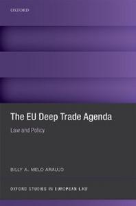 Ebook in inglese EU Deep Trade Agenda: Law and Policy Melo Araujo, Billy A.