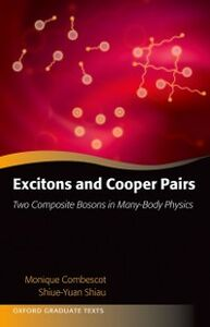 Ebook in inglese Excitons and Cooper Pairs: Two Composite Bosons in Many-Body Physics Combescot, Monique , Shiau, Shiue-Yuan