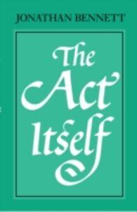 Ebook in inglese Act Itself Bennett, Jonathan