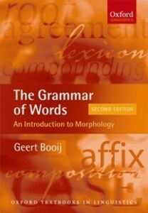 Ebook in inglese Grammar of Words: An Introduction to Linguistic Morphology Booij, Geert
