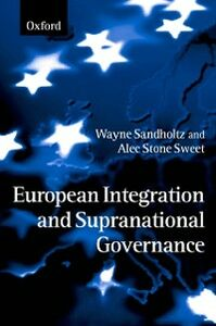 Ebook in inglese European Integration and Supranational Governance