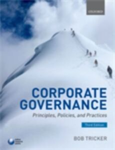 Ebook in inglese Corporate Governance: Principles, Policies, and Practices Tricker, R. I. (Bob)