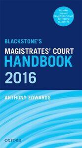 Foto Cover di Blackstone's Magistrates' Court Handbook 2016, Ebook inglese di Anthony Edwards, edito da OUP Oxford