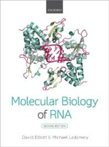 Ebook in inglese Molecular Biology of RNA Elliott, David , Ladomery, Michael