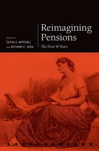 Ebook in inglese Reimagining Pensions: The Next 40 Years -, -