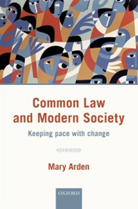 Ebook in inglese Common Law and Modern Society: Keeping Pace with Change Arden, Mary