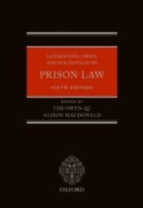 Foto Cover di Livingstone, Owen, and Macdonald on Prison Law, Ebook inglese di  edito da OUP Oxford