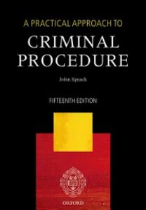 Ebook in inglese Practical Approach to Criminal Procedure Sprack, John