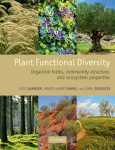 Ebook in inglese Plant Functional Diversity: Organism traits, community structure, and ecosystem properties Garnier, Eric , Grigulis, Karl , Navas, Marie-Laure