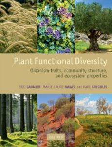 Ebook in inglese Plant Functional Diversity: Organism traits, community structure, and ecosystem properties Garnier, Eric , Grigulis, Karl , Navas, Marie-Laure