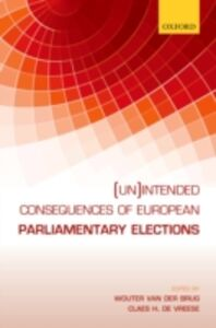 Ebook in inglese (Un)intended Consequences of EU Parliamentary Elections -, -
