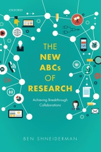 Ebook in inglese New ABCs of Research: Achieving Breakthrough Collaborations Shneiderman, Ben