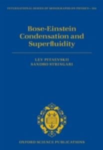 Ebook in inglese Bose-Einstein Condensation and Superfluidity Pitaevskii, Lev , Stringari, Sandro
