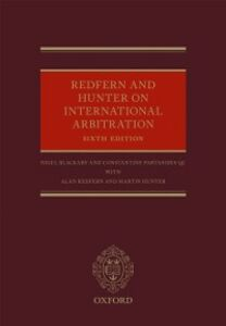 Ebook in inglese Redfern and Hunter on International Arbitration Blackaby, Nigel , Hunter, Martin , Partasides QC, Constantine , Redfern, Alan