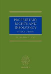 Foto Cover di Proprietary Rights and Insolvency, Ebook inglese di Richard Calnan, edito da OUP Oxford