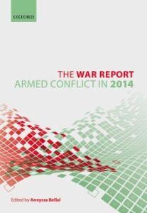 Ebook in inglese War Report: Armed Conflict in 2014 -, -