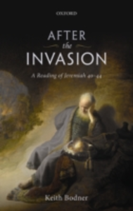 Ebook in inglese After the Invasion: A Reading of Jeremiah 40-44 Bodner, Keith