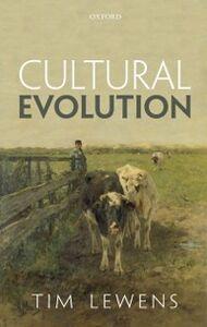 Foto Cover di Cultural Evolution: Conceptual Challenges, Ebook inglese di Tim Lewens, edito da OUP Oxford
