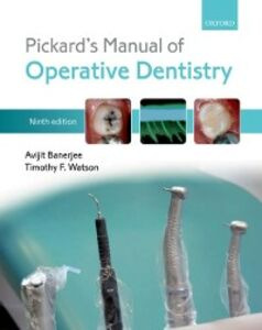 Ebook in inglese Pickard's Manual of Operative Dentistry Banerjee, Avijit , Watson, Timothy F.