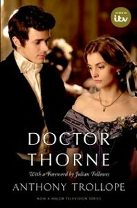 Foto Cover di Doctor Thorne (TV Tie-In): The Chronicles of Barsetshire, Ebook inglese di Julian Fellowes,Anthony Trollope, edito da OUP Oxford