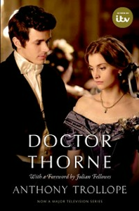 Ebook in inglese Doctor Thorne (TV Tie-In): The Chronicles of Barsetshire Fellowes, Julian , Trollope, Anthony