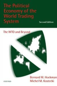 Ebook in inglese Political Economy of the World Trading System: The WTO and Beyond Hoekman, Bernard , Kostecki, Michel