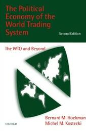 Political Economy of the World Trading System: The WTO and Beyond