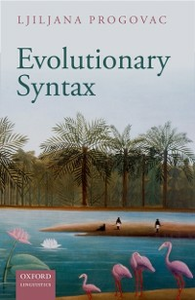 Ebook in inglese Evolutionary Syntax Progovac, Ljiljana