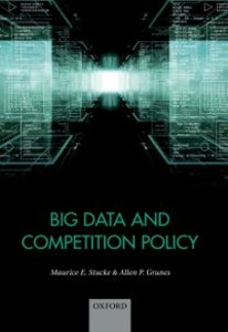 Ebook in inglese Big Data and Competition Policy Grunes, Allen , Stucke, Maurice
