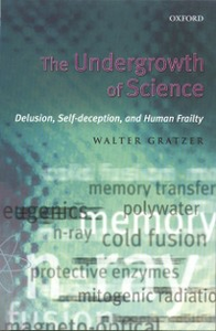 Ebook in inglese Undergrowth of Science:Delusion, Self-Deception, and Human Frailty -, -