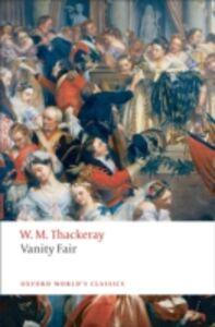 Foto Cover di Vanity Fair: A Novel Without A Hero, Ebook inglese di William Makepeace Thackeray, edito da OUP Oxford
