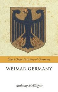 Ebook in inglese Weimar Germany McElligott, Anthony